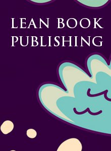 Cover of the definitive Guide Lean Book Publishing